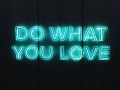 Do What You Love in blue neon